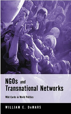 Ngos And Transnational Networks By Demoss, William E./ DeMars, William E.