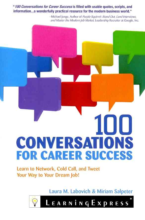 100 Conversations for Career Success By Labovich, Laura/ Salpeter, Miriam