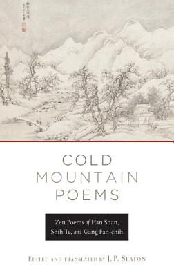 Cold Mountain Poems By Seaton, J. P. (TRN)